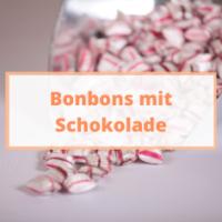 Bonbons / Lollys mit Schokolade